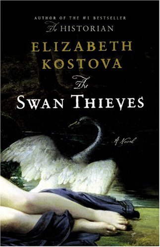 The cover of Elizabeth Kostova's novel The Swan Thieves. Image c/o Amazon.