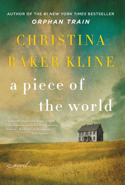 A Piece of the World by Christina Baker Kline. Image c/o HarperCollins.