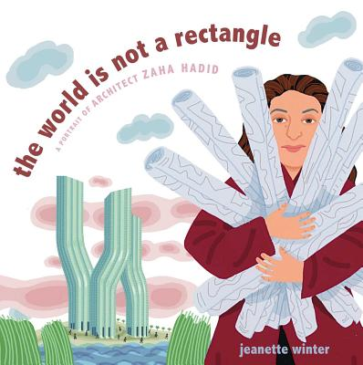 The World Is Not a Rectangle by Jeanette Winter. Image c/o Indiebound.